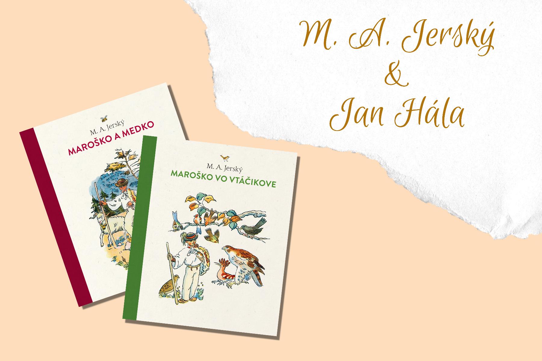 M. A. Jerský, Jan Hála: Veršované rozprávky o Maroškovi