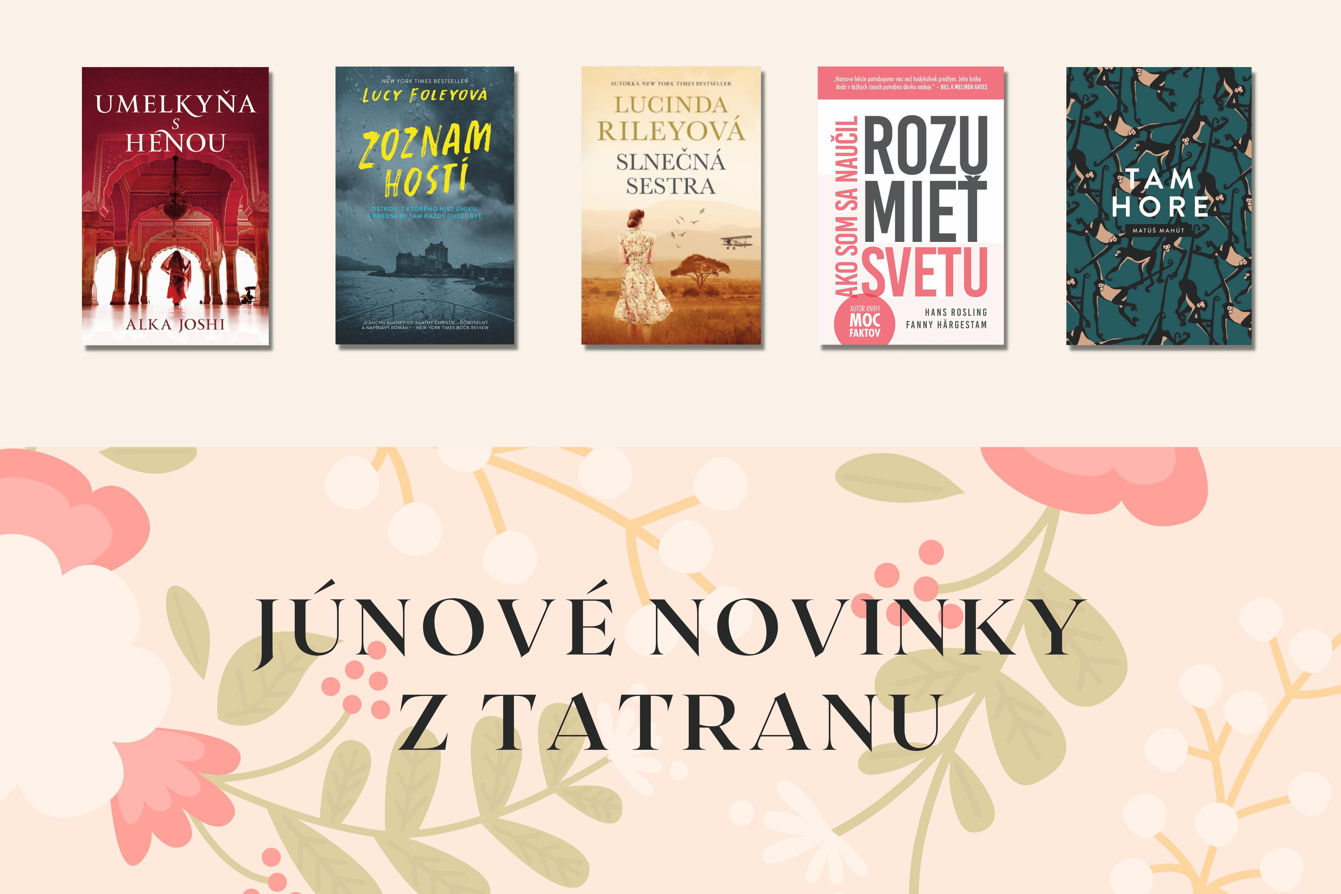 Júnové novinky z Tatranu